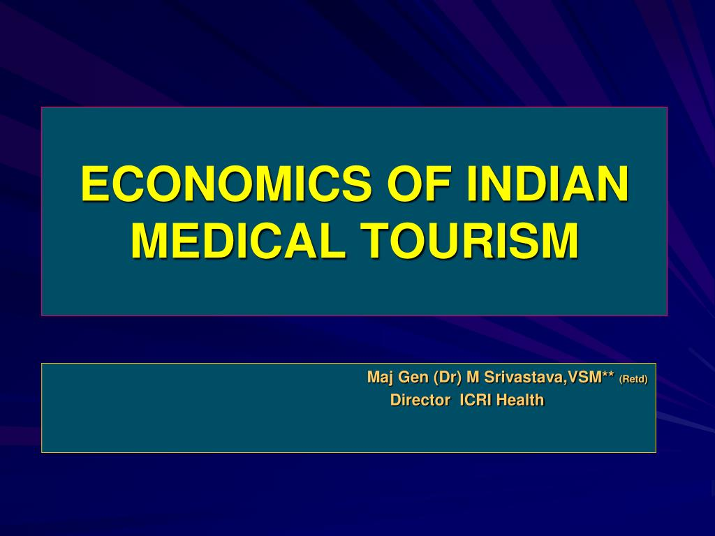 economics of indian medical tourism l.