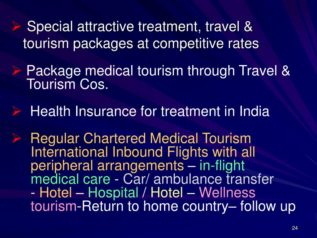 Package medical tourism through Travel &
