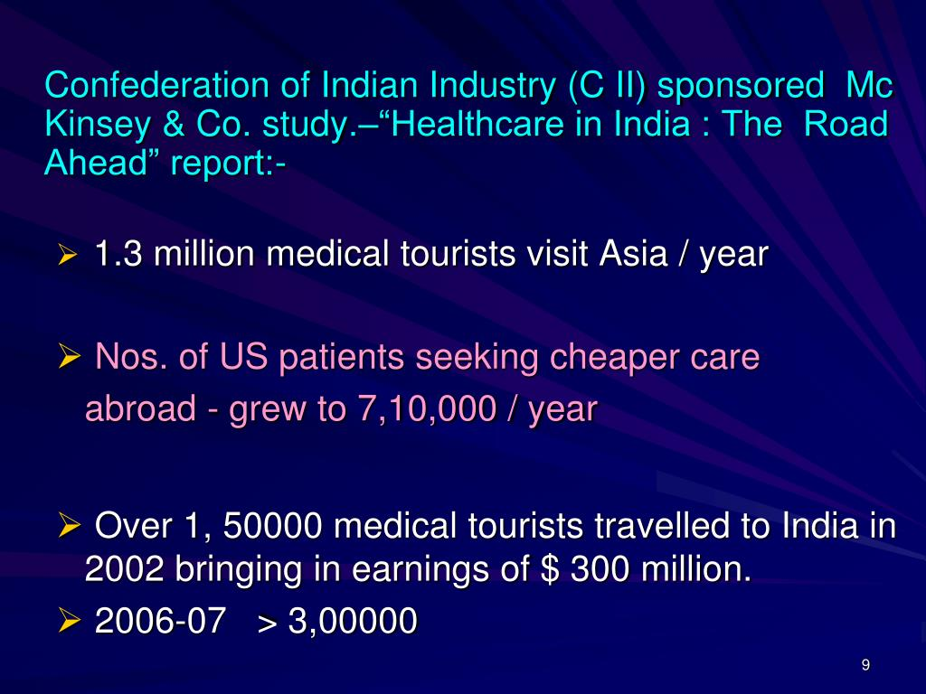 """Confederation of Indian Industry (C II) sponsored  Mc Kinsey & Co. study.–""""Healthcare in India : The  Road Ahead"""" report:-"""