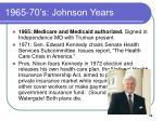 1965 70 s johnson years