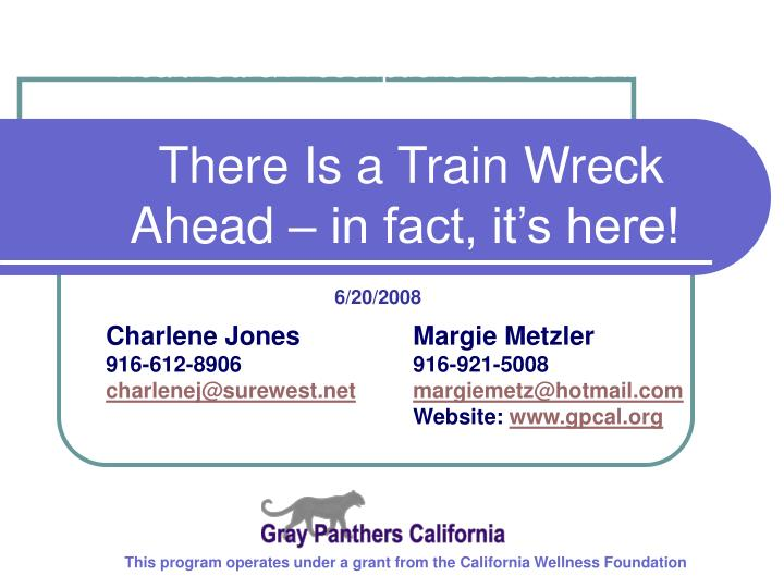 Healthcare prescriptions for californians there is a train wreck ahead in fact it s here