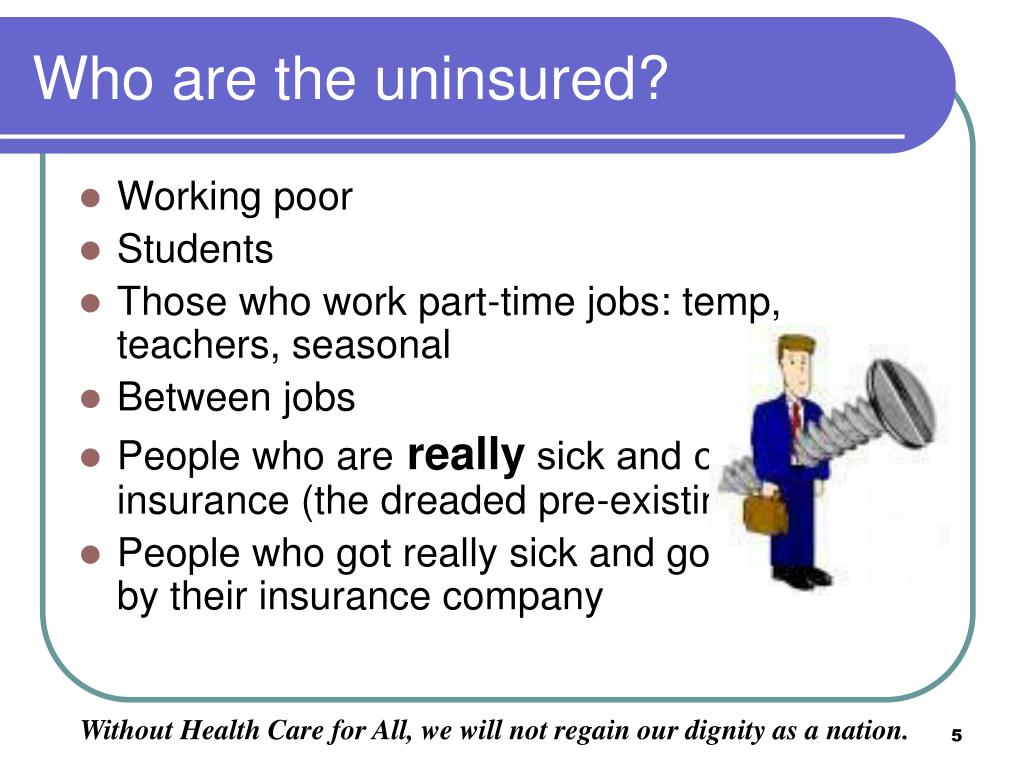 Who are the uninsured?