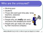 who are the uninsured