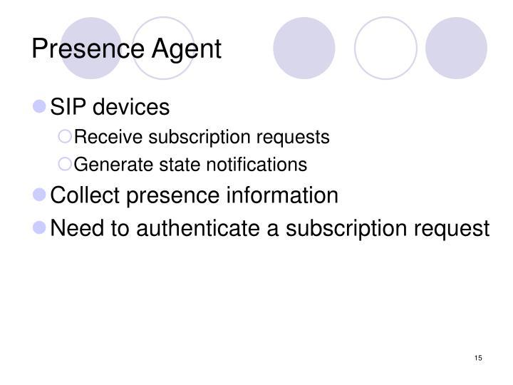 Presence Agent