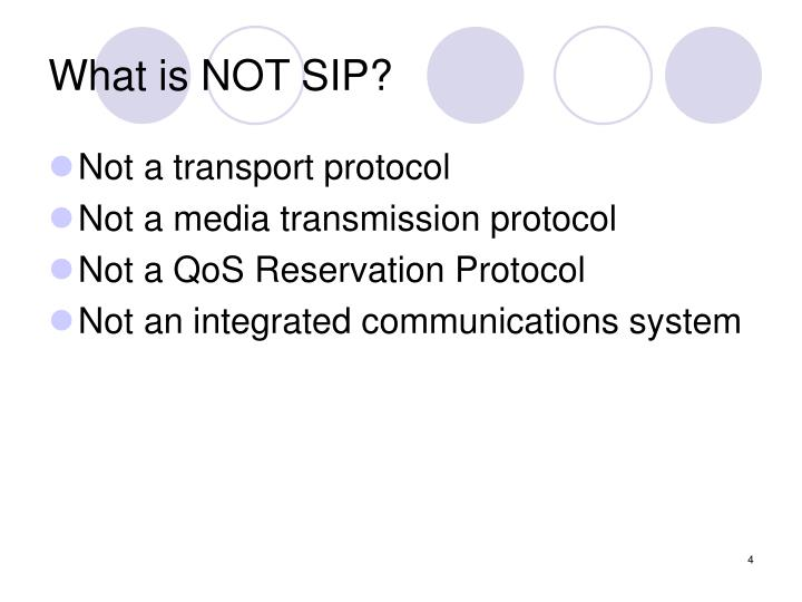 What is NOT SIP?