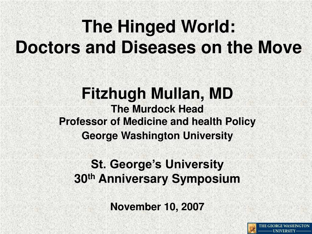 the hinged world doctors and diseases on the move l.