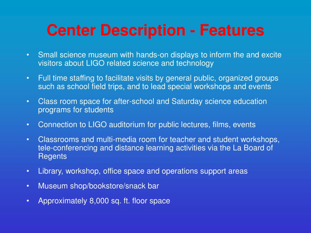 Center Description - Features