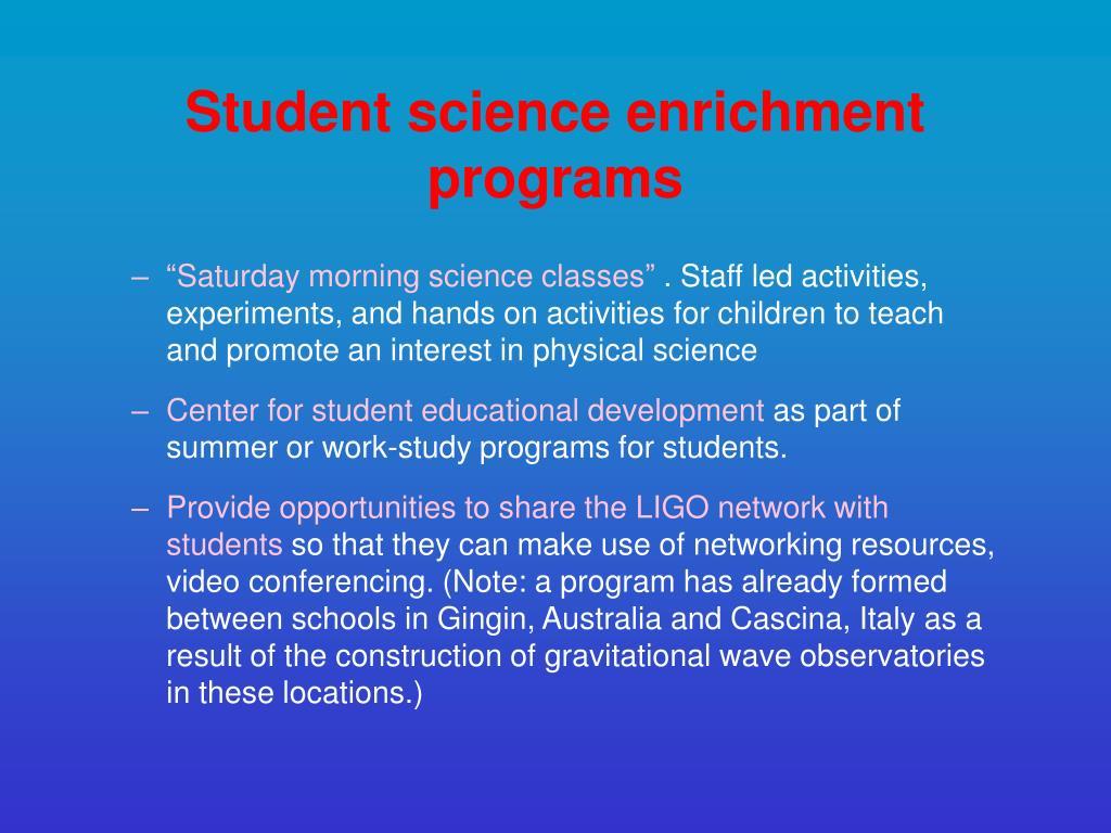 Student science enrichment programs