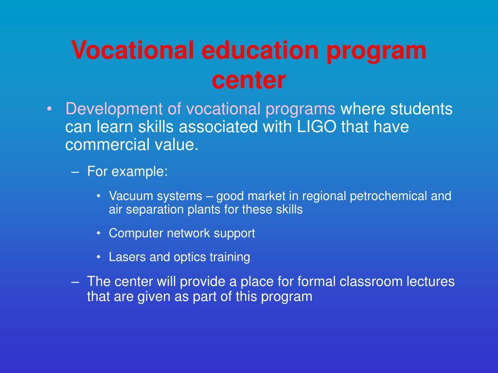 Vocational education program center