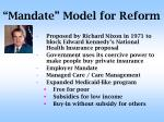 mandate model for reform