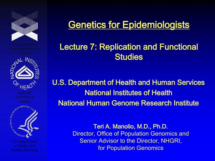 genetics for epidemiologists lecture 7 replication and functional studies n.