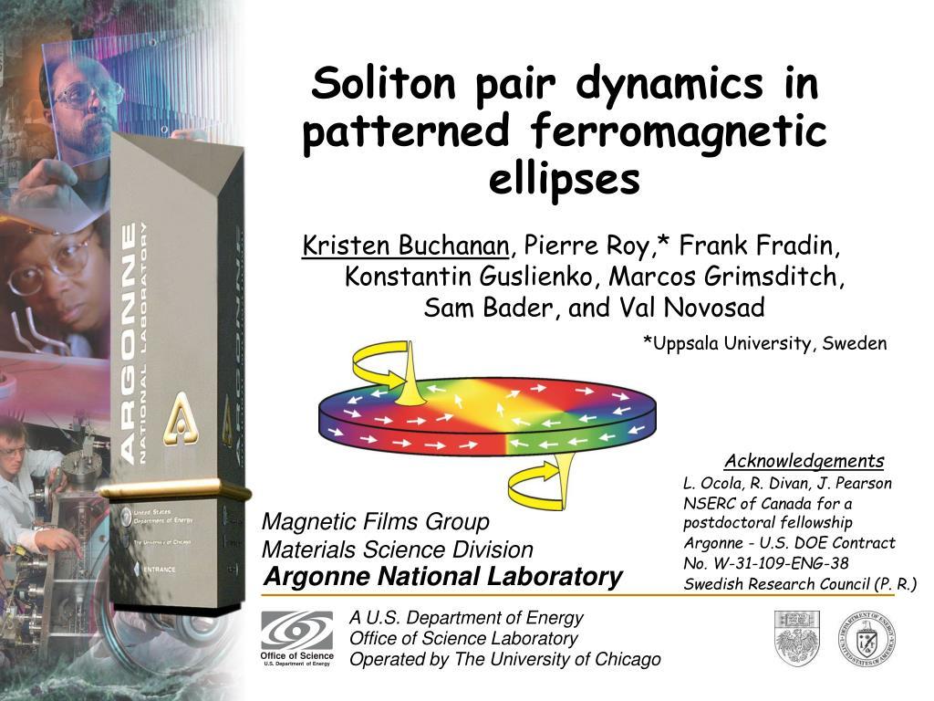 soliton pair dynamics in patterned ferromagnetic ellipses l.