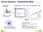 vortex dynamics translational mode