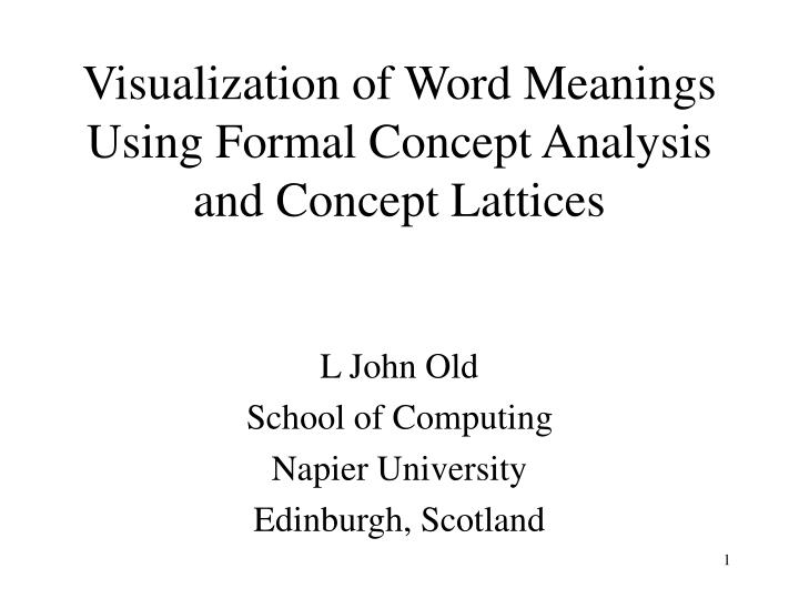 visualization of word meanings using formal concept analysis and concept lattices n.
