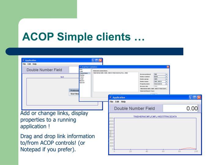 ACOP Simple clients …