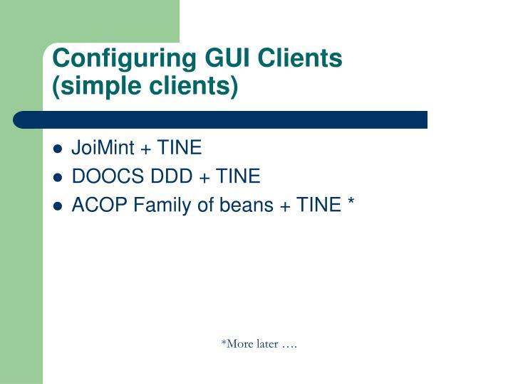 Configuring GUI Clients