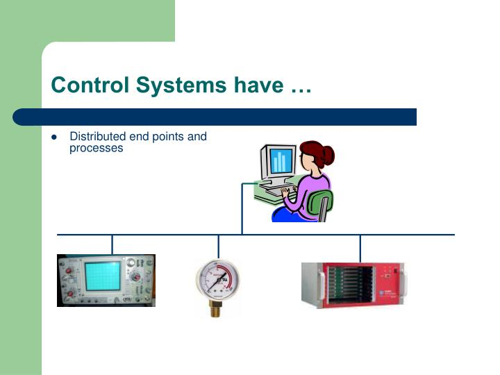 Control systems have1