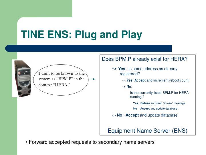 TINE ENS: Plug and Play