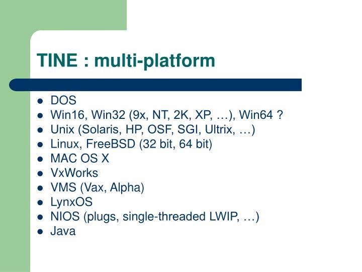TINE : multi-platform