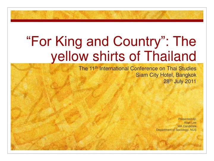 for king and country the yellow shirts of thailand n.