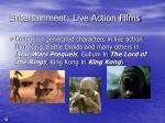entertainment live action films