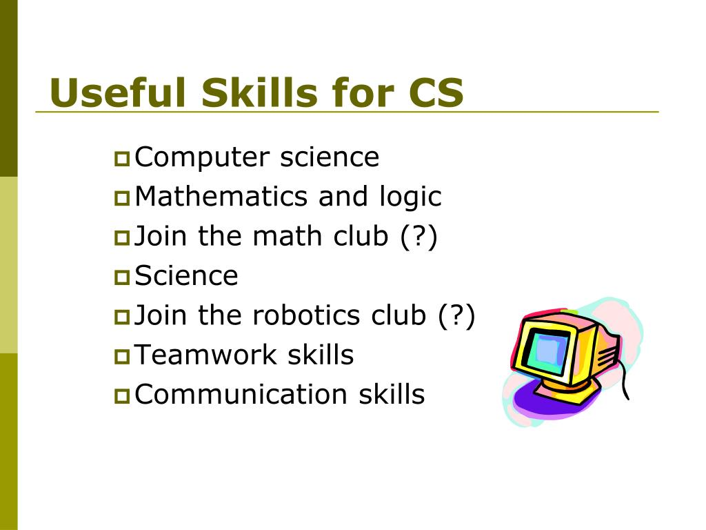 Useful Skills for CS