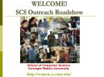 welcome scs outreach roadshow
