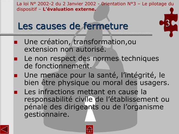 La loi N° 2002-2 du 2 Janvier 2002 - 0rientation N°3 – Le pilotage du dispositif –