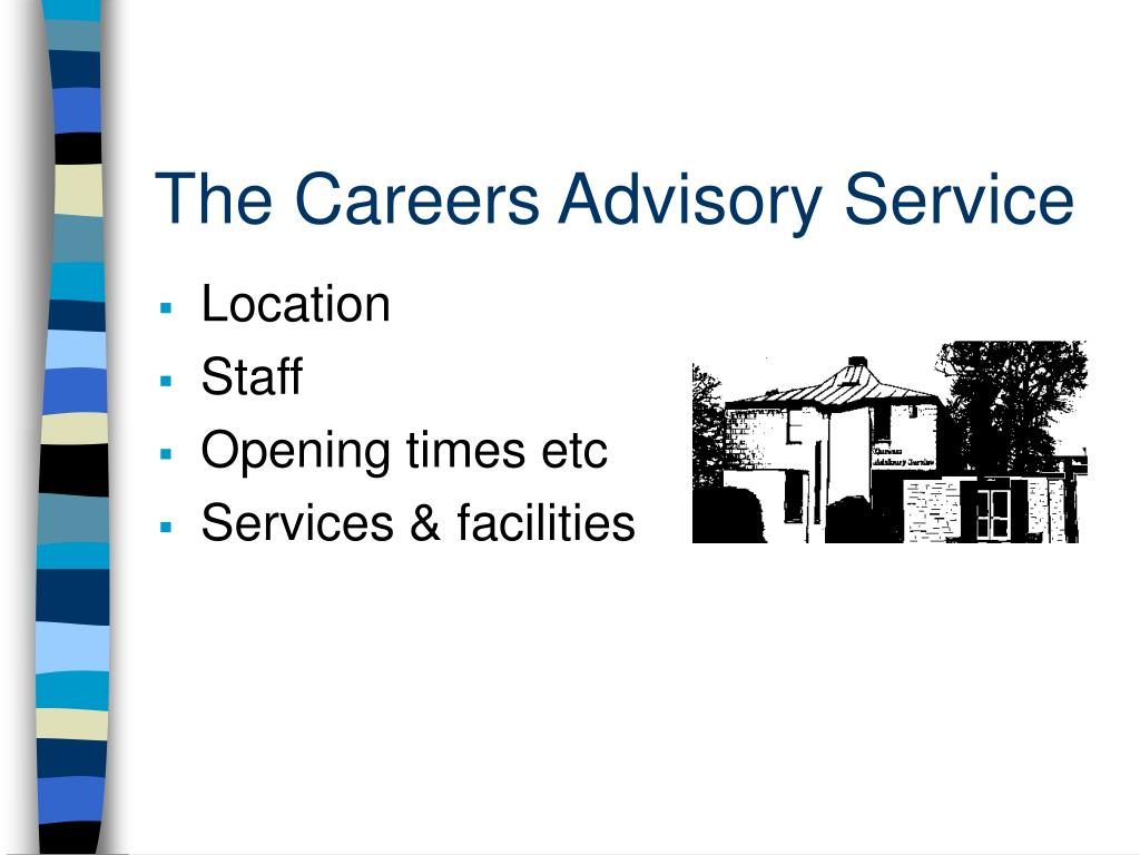 The Careers Advisory Service