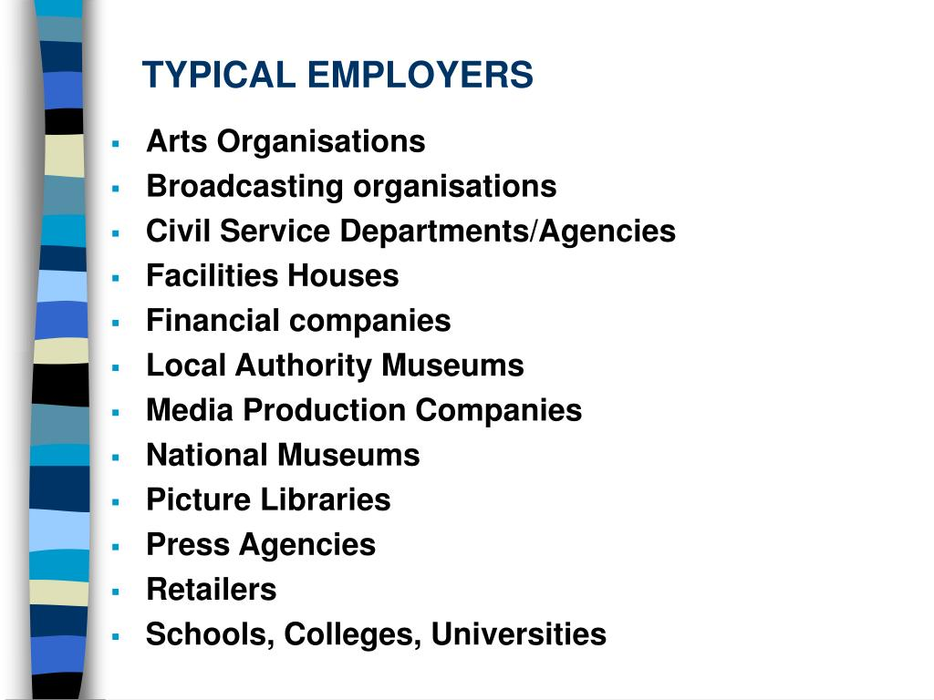 TYPICAL EMPLOYERS