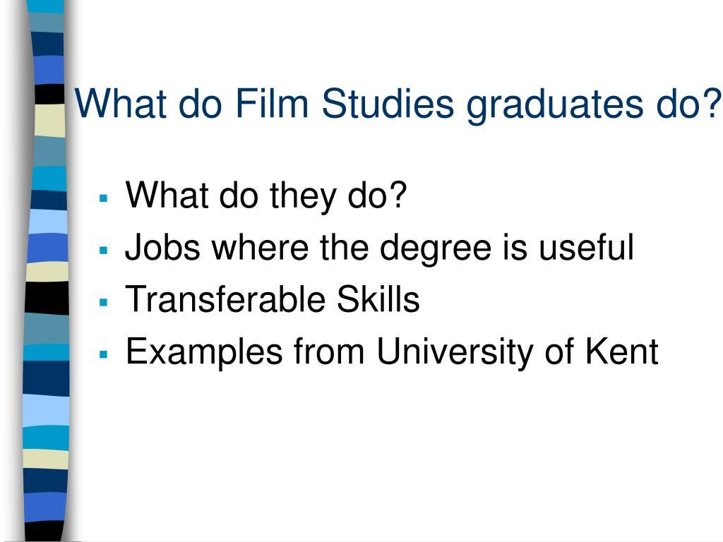 What do Film Studies graduates do?