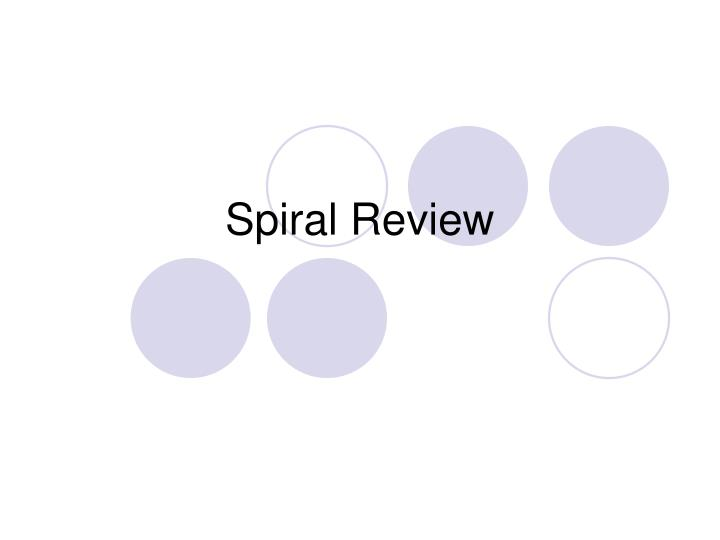 spiral review n.