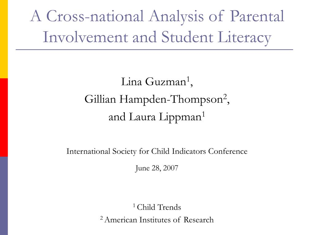 a cross national analysis of parental involvement and student literacy l.