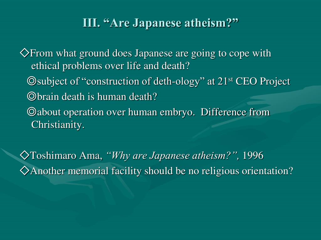 """III. """"Are Japanese atheism?"""""""