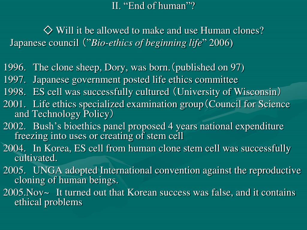 """II. """"End of human""""?"""