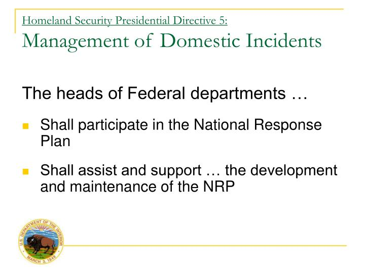 Homeland security presidential directive 5 management of domestic incidents