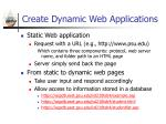 create dynamic web applications