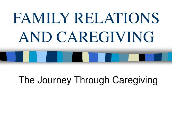 family relations and caregiving n.