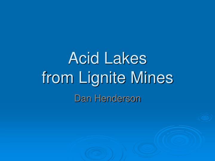 acid lakes from lignite mines n.