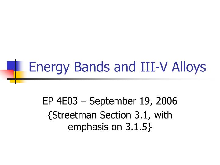 Energy bands and iii v alloys