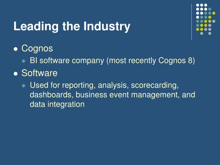 Leading the Industry