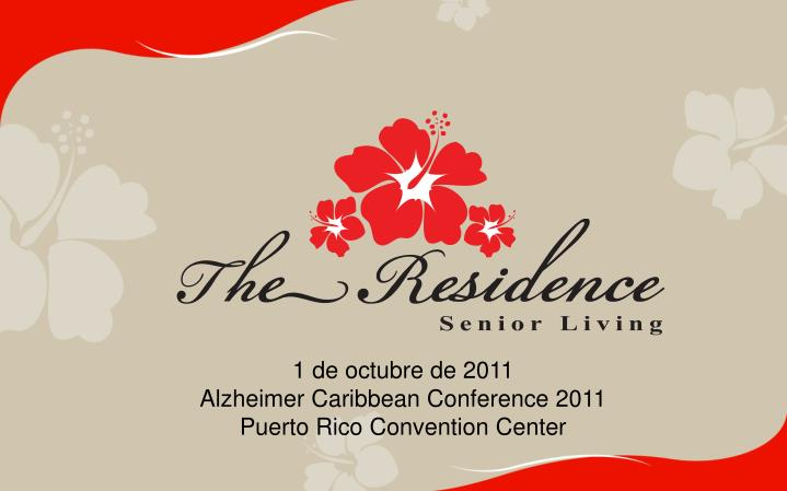 1 de octubre de 2011 alzheimer caribbean conference 2011 puerto rico convention center n.