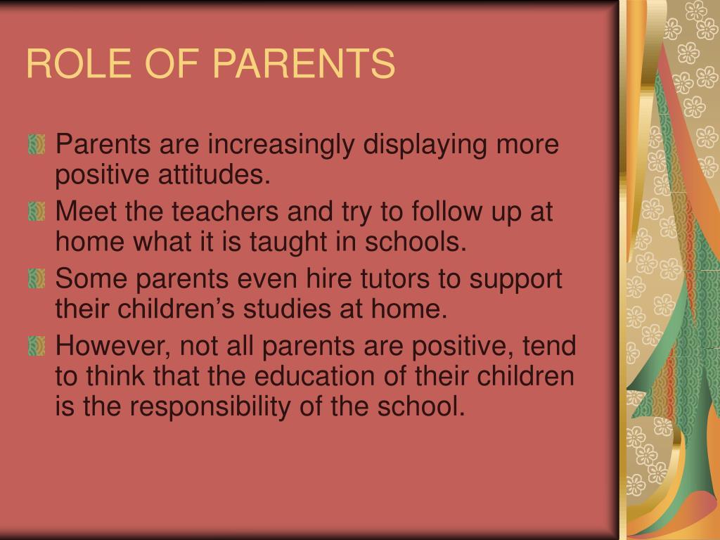 ROLE OF PARENTS