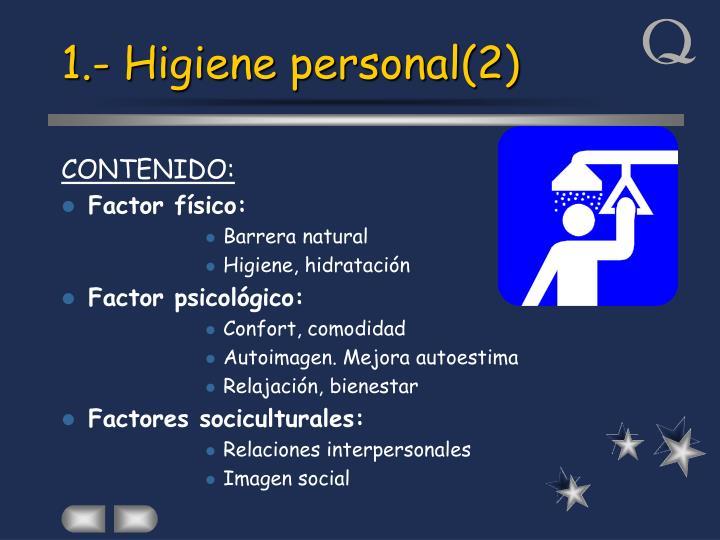 1.- Higiene personal(2)