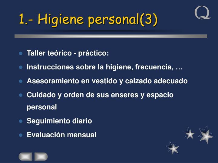 1.- Higiene personal(3)
