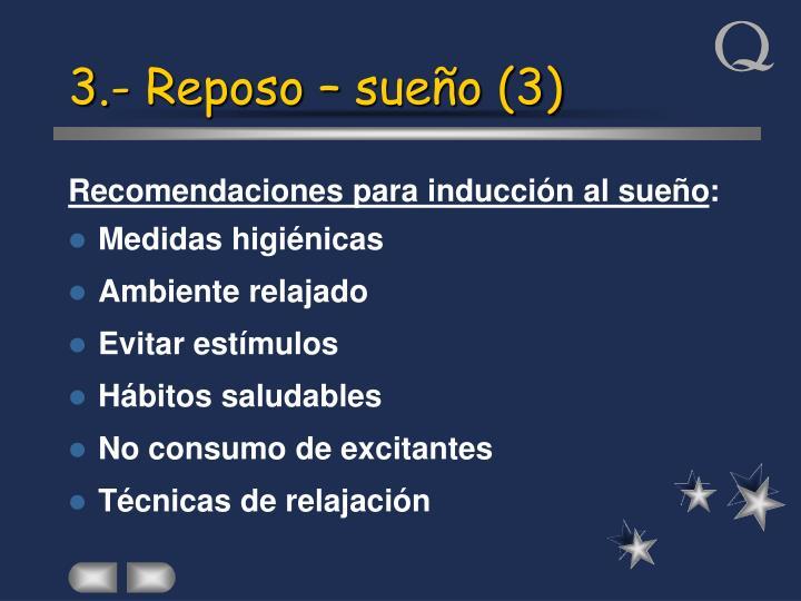 3.- Reposo – sueño (3)