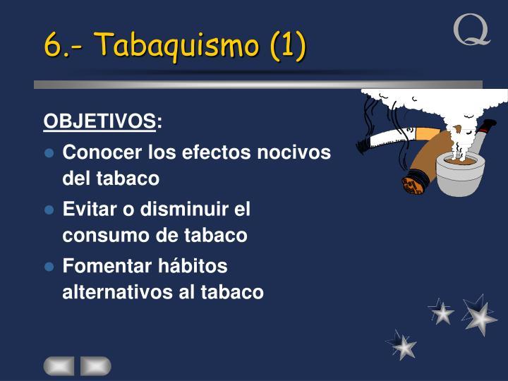 6.- Tabaquismo (1)