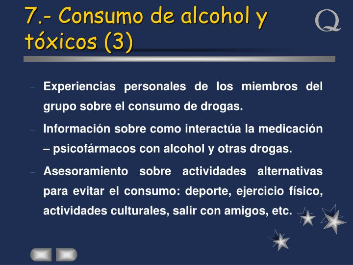7.- Consumo de alcohol y