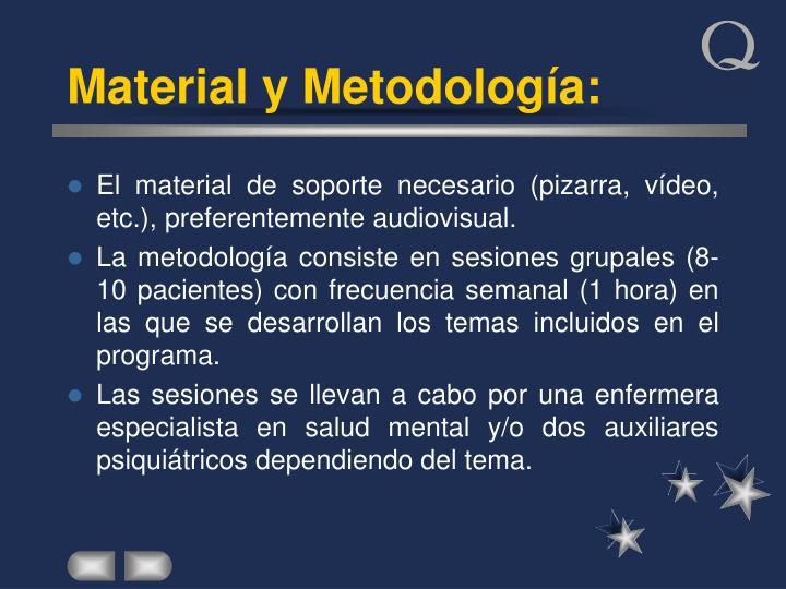 Material y Metodología: