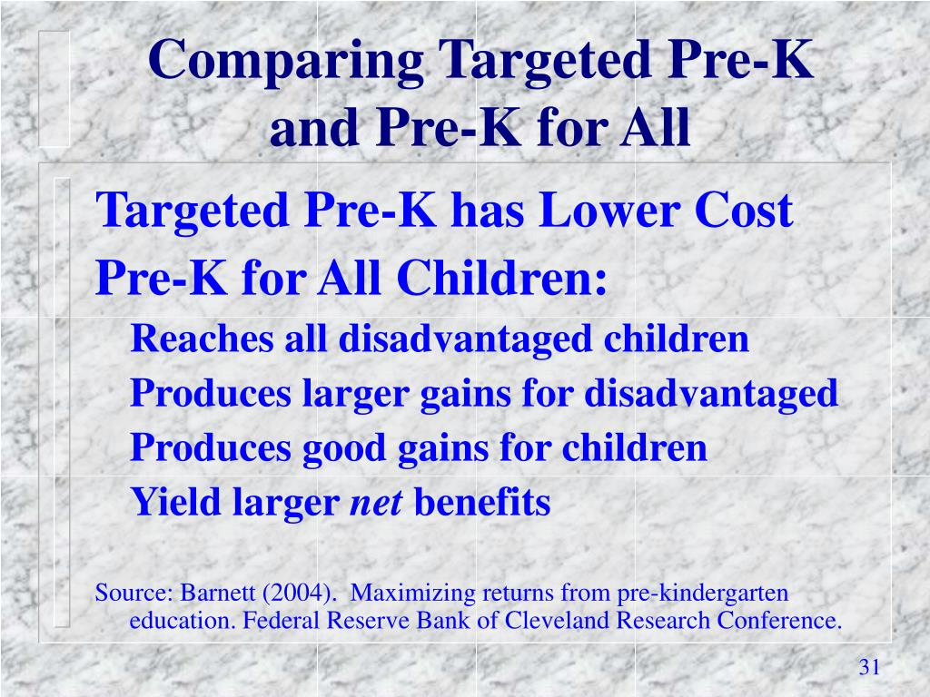 Comparing Targeted Pre-K and Pre-K for All